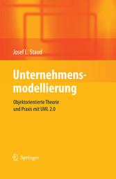 Unternehmensmodellierung Objektorientierte Theorie und Praxis mit UML 2.0