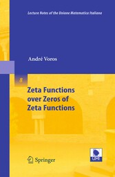 Zeta Functions over Zeros of Zeta Functions