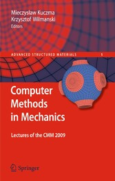 Computer Methods in Mechanics Lectures of the CMM 2009