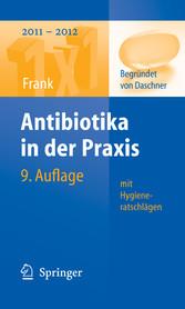 Antibiotika in der Praxis mit Hygieneratschlägen mit Hygieneratschlägen