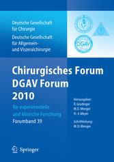 Chirurgisches Forum und DGAV Forum  2010 für experimentelle und klinische Forschung. 127. Kongress der Deutschen Gesellschaft für Chirurgie, Berlin, 20.4.-23.4.2010