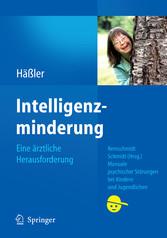Intelligenzminderung Eine ärztliche Herausforderung