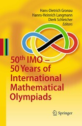 50th IMO - 50 Years of International Mathematical Olympiads 50 Years of International Mathematical Olympiads