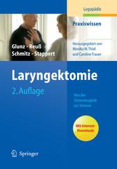 Laryngektomie Von der Stimmlosigkeit zur Stimme