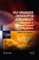 Self-Organized Criticality in Astrophysics The Statistics of Nonlinear Processes in the Universe