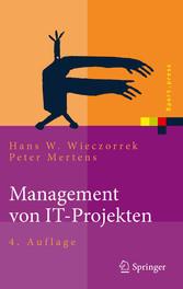 Management von IT-Projekten Von der Planung zur Realisierung