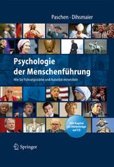 Psychologie der Menschenführung Wie Sie Führungsstärke und Autorität entwickeln. Alle Kapitel als Hörbeiträge auf CD