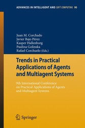 Trends in Practical Applications of Agents and Multiagent Systems 9th International Conference on Practical Applications of Agents and Multiagent Systems