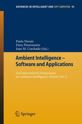 Ambient Intelligence - Software and Applications - 2nd International Symposium on Ambient Intelligence (ISAmI 2011)