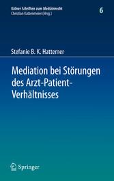 Mediation bei Störungen des Arzt-Patient-Verhältnisses
