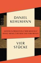 Vier Stücke Geister in Princeton / Der Mentor / Heilig Abend / Die Reise der Verlorenen
