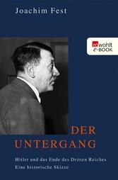 Der Untergang Hitler und das Ende des Dritten Reiches