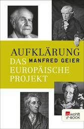 Aufklärung Das europäische Projekt