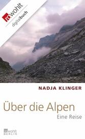 Über die Alpen Eine Reise