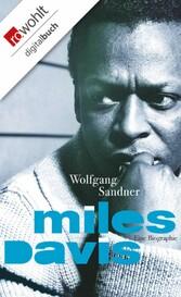 Miles Davis Eine Biographie