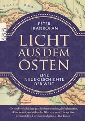 Licht aus dem Osten Eine neue Geschichte der Welt