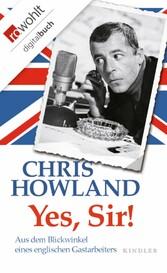 Yes, Sir! Aus dem Blickwinkel eines englischen Gastarbeiters