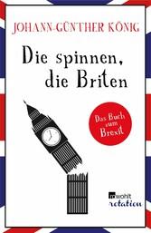 Die spinnen, die Briten Das Buch zum Brexit