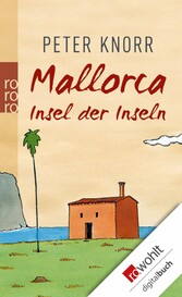 Mallorca Insel der Inseln