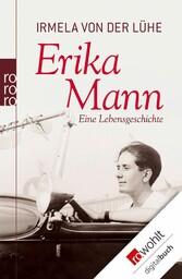 Erika Mann Eine Lebensgeschichte