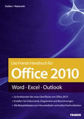 Das Franzis Handbuch für Office 2010 Word - Excel - Outlook