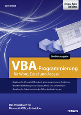 VBA-Programmierung für Word, Excel und Access Das Praxisbuch für Microsoft-Office-Entwickler