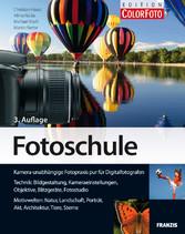 Fotoschule Kamera-unabhängige Fotopraxis pur für Digitalfotografen