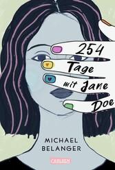 254 Tage mit Jane Doe Ein ergreifender Coming-of-Age-Roman über die erste Liebe und den ersten Verlust
