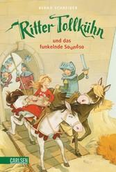 Ritter Tollkühn: Ritter Tollkühn und das funkelnde Soundso