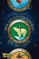 His Dark Materials: Der Goldene Kompass - Die Trilogie (Gesamtausgabe)