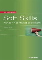 Soft Skills Kunden nachhaltig begeistern