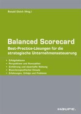 Balanced Scorecard Best-Practice-Lösungen für die strategische Unternehmenssteuerung