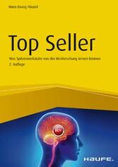 Top Seller Was Spitzenverkäufer von der Hirnforschung lernen können