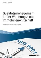Qualitätsmanagement in der Wohnungs- und Immobilienwirtschaft Vorbereitung auf die DIN ISO 9001