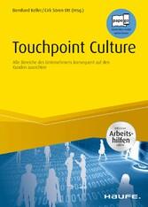 Touchpoint Culture Alle Bereiche des Unternehmens konsequent auf den Kunden ausrichten