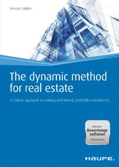 The dynamic method for real estate A holistic approach to making well-timed, profitable investments