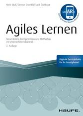 Agiles Lernen Neue Rollen, Kompetenzen und Methoden im Unternehmenskontext