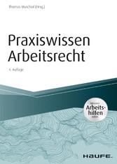 Praxiswissen Arbeitsrecht - inkl. Arbeitshilfen online