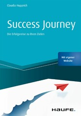 Success Journey Die Erfolgsreise zu Ihren Zielen