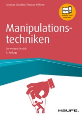 Manipulationstechniken So wehren Sie sich