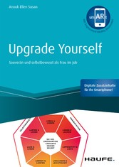 Upgrade yourself - inkl. Augmented Reality-App Souverän und selbstbewusst als Frau im Job