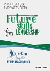 Futureskills for Leadership Segel setzen für die Führungszukunft