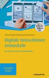 Digitale Innovationen entwickeln Die besten Ansätze und Methoden