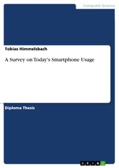 A Survey on Todays Smartphone Usage