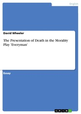 The Presentation of Death in the Morality Play 'Everyman'