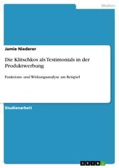 Die Klitschkos als Testimonials in der Produktwerbung Funktions- und Wirkungsanalyse am Beispiel