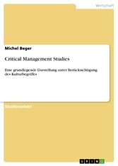 Critical Management Studies Eine grundlegende Darstellung unter Berücksichtigung des Kulturbegriffes