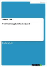 Wahlwerbung für Deutschland