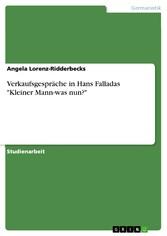 Verkaufsgespräche in Hans Falladas 'Kleiner Mann-was nun?'