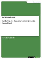 Der Erfolg der skandinavischen Krimis in Deutschland